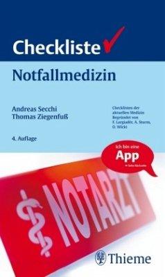 Checkliste Notfallmedizin - Secchi, Andreas; Ziegenfuß, Thomas