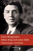 Alban Berg und seine Idole