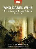 Who Dares Wins: The SAS and the Iranian Embassy Siege 1980