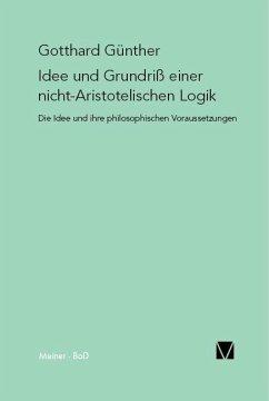 Idee und Grundriss einer nicht-Aristotelischen Logik