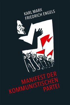 Manifest der Kommunistischen Partei - Marx, Karl; Engels, Friedrich