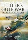 Hitler's Gulf War: the Fight for Iraq 1941