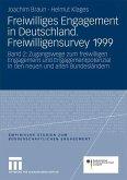 Freiwilliges Engagement in Deutschland. Freiwilligensurvey 1999. Band 2