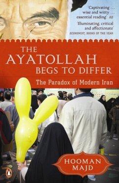 The Ayatollah Begs to Differ - Majd, Hooman