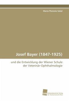 Josef Bayer (1847-1925)