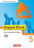 Doppel-Klick - Differenzierende Ausgabe Nordrhein-Westfalen. 5. Schuljahr. Das Arbeitsheft Basis mit CD-ROM
