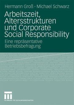 Arbeitszeit, Altersstrukturen und Corporate Social Responsibility - Groß, Hermann;Schwarz, Michael