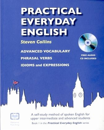 Practical Everyday English - Collins, Steven