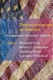 Democratization in America: A Comparative-Historical Analysis