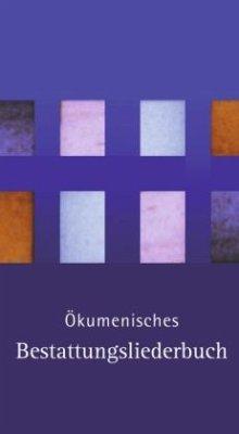 kumenisches Bestattungsliederbuch