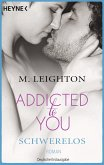 Schwerelos / Addicted to you Bd.2
