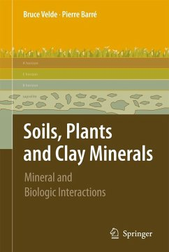 Soils, Plants and Clay Minerals - Velde, Pierre;Barré, Pierre
