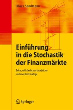 Einführung in die Stochastik der Finanzmärkte - Sandmann, Klaus