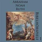 Abraham. Noah. Ruth, 1 Audio-CD