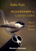 Pulverdampf im Garten Eden
