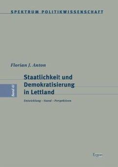 Staatlichkeit und Demokratisierung in Lettland