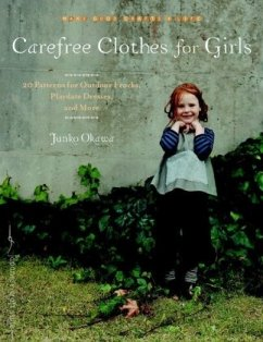 Carefree Clothes for Girls: 20 Patterns for Out...