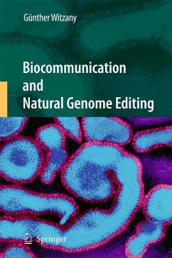 Biocommunication and Natural Genome Editing - Witzany, Günther