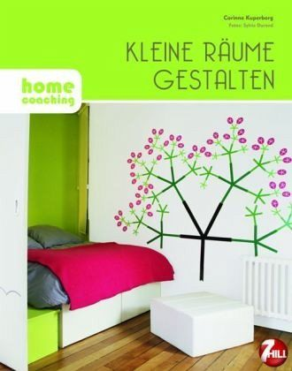 kleine r ume gestalten von corinne kuperberg buch. Black Bedroom Furniture Sets. Home Design Ideas