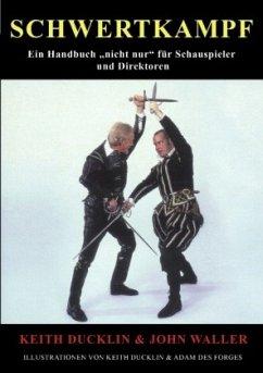 Schwertkampf - Waller, John; Ducklin, Keith
