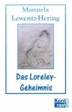 Das Loreley-Geheimnis