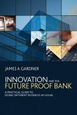 Innovation and the Future Proof Bank