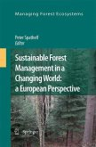 Sustainable Forest Management in a Changing World: a European Perspective