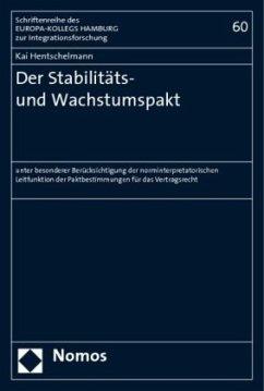 Der Stabilitäts- und Wachstumspakt - Hentschelmann, Kai