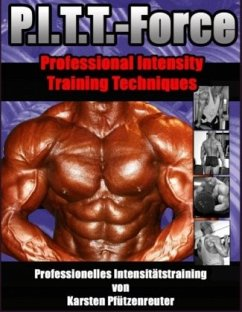 PITT-Force Professional Intensity Training Techniques - Pfützenreuter, Karsten