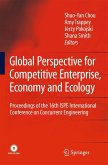 Global Perspective for Competitive Enterprise, Economy and Ecology: Proceedings of the 16th ISPE International Conference on Concurrent Engineering [W