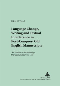 Language Change, Writing and Textual Interference in Post-Conquest Old English Manuscripts - Traxel, Oliver Martin