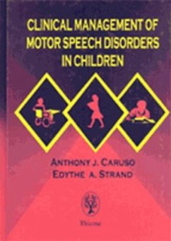 Clinical Management of Motor Speech Disorders in Children - Caruso, Anthony J.; Strand, Edythe A.