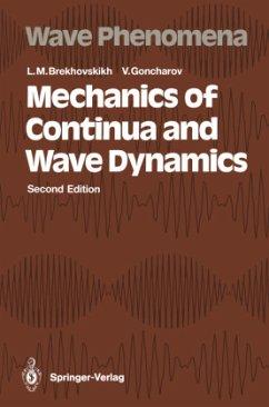 Mechanics of Continua and Wave Dynamics - Brekhovskikh, Leonid M.; Goncharov, Valery