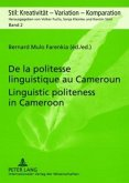 De la politesse linguistique au Cameroun. Linguistic politeness in Cameroon