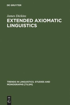 Extended Axiomatic Linguistics - Dickins, James