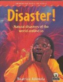 Disaster! Natural disasters of the world around us