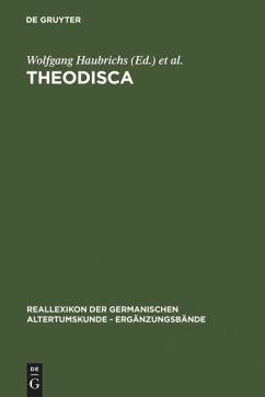Theodisca - Haubrichs, Frank / Hellgardt, Ernst / Hildebrandt, Rainer / Müller, Stephan / Ridder, Klaus (Hgg.)