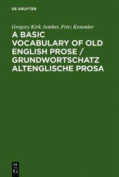 A Basic Vocabulary of Old English Prose / Grundwortschatz altenglische Prosa