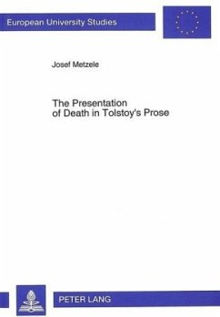 The Presentation of Death in Tolstoy's Prose - Metzele, Josef