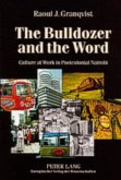 The Bulldozer and the Word