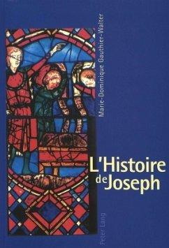 L'Histoire de Joseph - Gauthier- Walter, Marie-Dominique