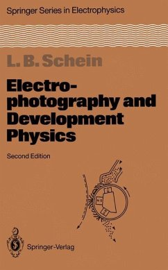 Electrophotography and Development Physics - Schein, Lawrence B.