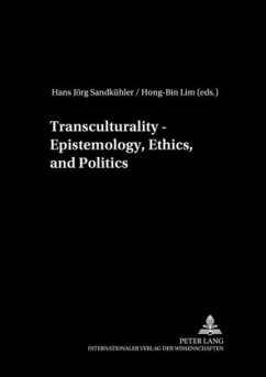 Transculturality - Epistemology, Ethics, and Politics