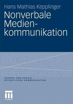 Nonverbale Medienkommunikation - Kepplinger, Hans Mathias