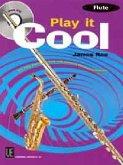 Play it Cool - Flute mit CD