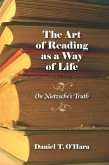 The Art of Reading as a Way of Life: On Nietzsche's Truth