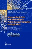 Advanced Monte Carlo for Radiation Physics, Particle Transport Simulation and Applications
