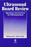 Ultrasound Board Review: Questions and Answers for Self-Assessment