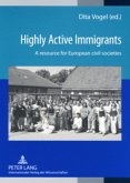 Highly Active Immigrants