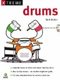 Xtreme Drums [With CD]